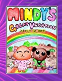 Mindys Great Vacation and other sides stories: A collection of Mindy Side Stories