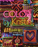 img - for Color by Kristin: How to Design Your Own Beautiful Knits book / textbook / text book