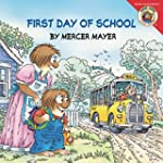 Little Critter: First Day of School