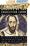 Apostle Of The Crucified Lord: A Theo...