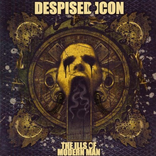 Ills of Modern Man by Despised Icon