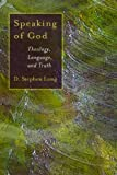 img - for Speaking of God: Theology, Language and Truth (The Eerdmans Ekklesia Series) book / textbook / text book