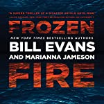 Frozen Fire | Bill Evans,Marianna Jameson