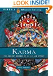 Karma: The Ancient Science of Cause a...