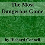 The Most Dangerous Game | Richard Connell