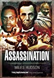img - for ASSASSINATION by Hudson, Miles (2011) Hardcover book / textbook / text book