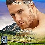Colorado Flames with a Texas Twist: Colorado Heart, Book 3 | Sara York