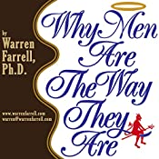 Why Men Are the Way They Are | [Warren Farrell]