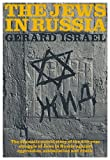 img - for The Jews in Russia / Gerard Israel ; Translated by Sanford L. Chernoff book / textbook / text book