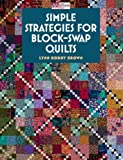 Simple Strategies for Block-swap Quilts (That Patchwork Place)