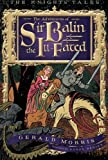 img - for The Adventures of Sir Balin the Ill-Fated (The Knights' Tales Series) book / textbook / text book