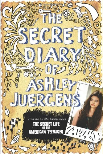 The Secret Diary of Ashley Juergens, Ashley Juergens