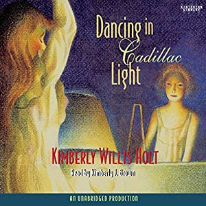 Dancing in Cadillac Light Audiobook