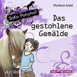 Das gestohlene Gemälde (SoKo Ponyhof 2) Hörbuch