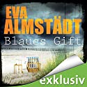 Blaues Gift (Pia Korittki 3) Audiobook by Eva Almstädt Narrated by Anne Moll