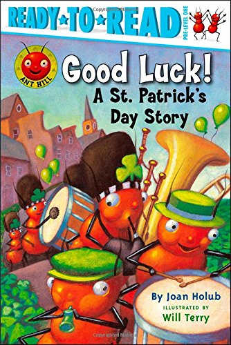 Good Luck!: A St. Patrick's Day Story (Ready-to-Read. Pre-Level 1)
