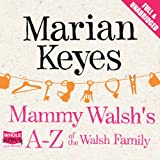 Mammy Walsh's A-Z of the Walsh Family (Unabridged)