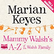 Mammy Walsh's A-Z of the Walsh Family | [Marian Keyes]