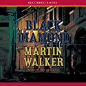 Black Diamond: A Mystery of the French Countryside Audiobook by Martin Walker Narrated by Robert Ian MacKenzie