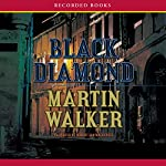 Black Diamond: A Mystery of the French Countryside | Martin Walker