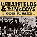 The Hatfields and the McCoys Audiobook by Otis K. Rice Narrated by Dick Hill
