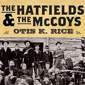 The Hatfields and the McCoys | [Otis K. Rice]