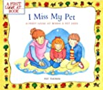 I Miss My Pet: A First Look at When a...