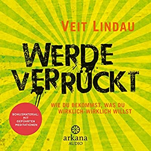 Werde verrückt Audiobook