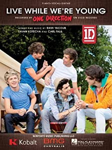 One Direction - Live While We're Young - Piano Vocal Guitar Sheet Music by Sony/ATV Music Publishing