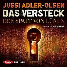 Das Versteck: Der Spalt von Lünen Hörbuch von Jussi Adler-Olsen Gesprochen von: Wolfram Koch