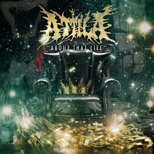 Attila   About That Life (2013) (MP3 + iTunes Plus AAC M4A) [Album]