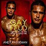 Gay Feud: Pounded by the Men Who Raised Me | Andy Paigeman