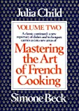 Mastering the Art of French Cooking (0394721772) by Child, Julia/ Beck, Simone/ Bertholle, Louisette