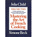 Mastering the Art of French Cooking, Volume 2by Julia Child