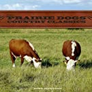 The Prairie Dogs - Country Classics