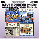 Three Classic Albums Plus (Time Out / Jazz Impressions of Eurasia / Dave Brubeck At Storyville: 1954) (Digitally Remastered)