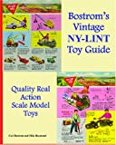img - for Bostrom's Vintage Nylint Toy Guide: A Guide For Vintage Nylint Toy Collectors book / textbook / text book