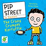 Pip Street: The Crazy Crumpet Kerfuffle   Jo Simmons