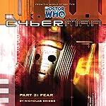 Cyberman - 1.2 Fear | Nicholas Briggs