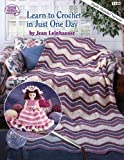 img - for Learn to Crochet in Just One Day: Right-Handed Version (Book 1146) book / textbook / text book