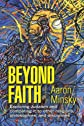 Beyond Faith