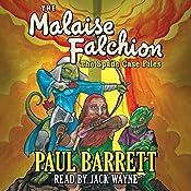 Malaise Falchion: The Spade Case Files   [Paul Barrett]