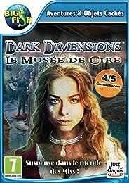 Dark Dimensions : Le Musée de Cire