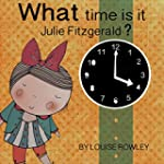 What time is it, Julie Fitzgerald? (W...