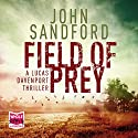 Field of Prey: Lucas Davenport 24 (       UNABRIDGED) by John Sandford Narrated by Richard Ferrone