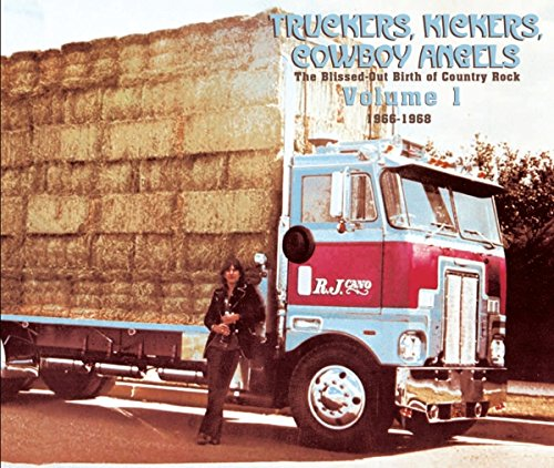 VA-Truckers Kickers Cowboy Angels The Blissed Out Birth Of Country Rock-2CD-FLAC-2014-BOCKSCAR Download