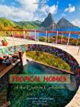 Tropical Homes of the Eastern Caribbe...