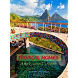 Tropical Homes of the Eastern Caribbeanby Margaret Gajek
