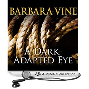 A Dark-Adapted Eye (Unabridged)