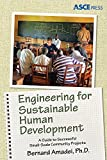 img - for Engineering for Sustainable Human Development: A Guide to Successful Small-Scale Community Projects book / textbook / text book